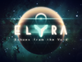 Elyra: Echoes from the Void - Welcome!