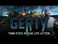 Gerty - New demo version available at Steam