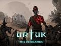 Urtuk: The Desolation - Dev update (Campaign)