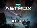 Astrox Imperium DEVLOG 31 (8/8/18)