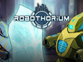 Robothorium Devlog: mythic items and Gamescom!