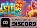 Minion Masters coming soon to Discord!