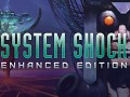 System Shock: Enhanced Edition Updated With Mod Support