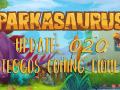 Parkasaurus Update #020 : Steggos coming home