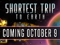 SHORTEST TRIP TO EARTH TO LAUNCH IN STEAM EARLY ACCESS ON OCTOBER 9