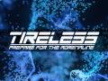 TIRELESS - Demo Reworked