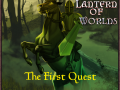 Lantern of Worlds - The First Quest released soon!