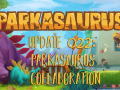 Update #22: Parkasaurus Collaboration