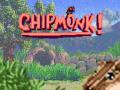 Chipmonk! Release Date Revealed!