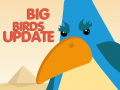 Big Birds Update