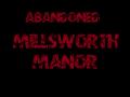 Abandoned: Millsworth Manor Oct 21 update