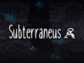 Subterraneus: Pre-Story and Content