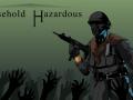 Próximamente Household Hazardous!!!