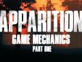 Appartion: Game's Mechanics (Part 1)