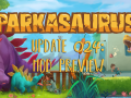 Parkasaurus Update #024 : MOD Preview