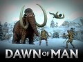 Dawn of Man Trailer