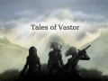 Tales of Vastor - Progress #19