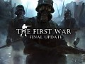 [Update v1.6.5] The First War Final Update