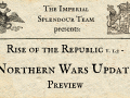 Imperial Splendour - Rise of the Republic - Northern Wars Update Preview
