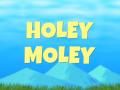 Holey Moley Updates