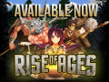 Rise of Ages is available Now!
