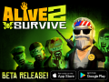 Beta Trailer: Alive 2 Survive