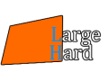 Welcome to Large Hard