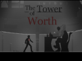 The Tower's new title! : The Tower of Worth, and 0.5 update!