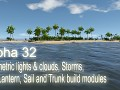 Alpha 32 - Volumetric lights & clouds, Storms, new Lantern, Sail and Trunk build modules