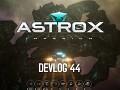 Astrox Imperium DEVLOG 44