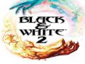 Black & White 2: Redux Version 1.3