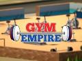 Gym Empire - Updated Trailer