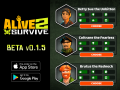 Weekly Beta Release: Alive 2 Survive (v0.1.5)