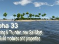 Alpha 33 - Lightning & Thunder, new Sail Mast, new Build modules and properties
