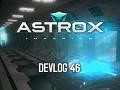 Astrox Imperium DEVLOG 46