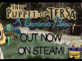 The Puppet of Tersa is OUT NOW on Steam!