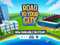 Road to your City released on Steam!