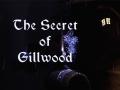 The Secret of Gillwood On Steam