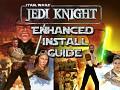 Jedi Knight Enhanced + Re-textured Gog & Steam Installation and Upscaled Texture Mod Installation
