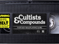 Cultists & Compounds Released!