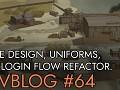 Devblog 64: Game design, uniforms and login flow refactoring!