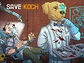 Save Koch is coming!