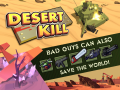 DESERT KILL – a roguelite top-down shooter is available on Steam & itch.io