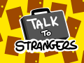 Talk to Strangers Trailer