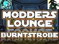 Modders Lounge Episode One - The Legendary Burntstrobe