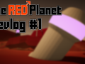 The RED Planet Devlog #1: The Enemies and Map