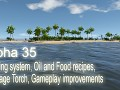 Alpha 35 - Cooking system, Oil and Food recipes, Bandage Torch, Gameplay improvements
