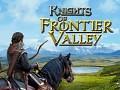 Knights of Frontier Valley: Kickstarter is live!