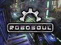 Robosoul Released on Steam Early Access
