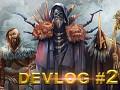 The Way of Wrath Devlog#2